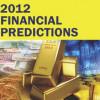 Profeţiile lui Mahendra pentru anul financiar 2012, lansate sub forma unei cărţi