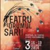 În octombrie, la Teatrul ''Aureliu Manea'' Turda, Festivalul TEATRU PE DRUMUL SĂRII