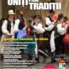 """""""Uniţi prin tradiţii"""" – Spectacol folcloric interetnic"""