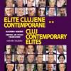 Elite clujene contemporane, vol. II