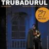 Spectacol eveniment cu TRUBADURUL (Il Trovatore) de G. Verdi
