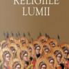 Prezentare de carte: Jean Delumeau – RELIGIILE LUMII