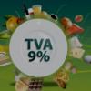 Produsele şi serviciile pentru care se plăteşte TVA de 9%