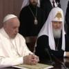 Declaraţia comună a papei Francisc şi a patriarhului Kirill: Nu sîntem concurenţi, ci fraţi