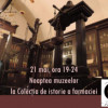 Noaptea muzeelor, la Colecţia de Istorie a Farmaciei