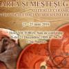 Conferinţă naţională, la MNIT: Artă şi meşteşug. Atelierele ceramice din provinciile Dacia şi Moesia Inferior