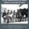 Expoziţie la MET.  MĂŞTI ŞI COSTUME RITUALE DIN TRANSILVANIA