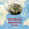 Lansare de carte. Gheorghe BEJAN: OCOLUL PĂMÂNTULUI. Jurnal