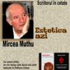 Cu MIRCEA MUTHU despre Estetica azi