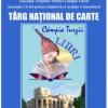Târgul Naţional de Carte Câmpia Turzii LIBRI – 2017, Ediţia I