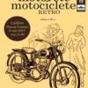 Expoziţia de motorete şi motociclete retro, ediţia a III-a