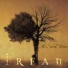 """""""IRFAN"""" – fascinaţia muzicii vechi"""