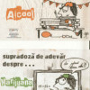 Campania vizuală antidrog, antialcool, antietnobotanice,…