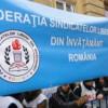 Sindicatele din Învăţământ ameninţă cu declanşarea protestelor