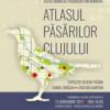 Lansare: Atlasul Păsărilor Clujului