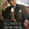 """Slujind valorile culturii române: """"ROMANŢA CELUI CARE S-A ÎNTORS"""""""