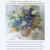 Galeria Mariana Berinde. Flori de Florii, flori pentru cei dragi…