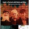 """Conferinţă de muzicologie """"Ligeti – un portret cu Reich şi Riley"""""""