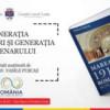 """""""Generaţia Marii Uniri şi Generaţia Centenarului"""""""
